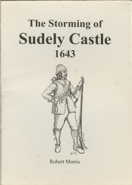 Image for THE STORMING OF SUDELY CASTLE 1643