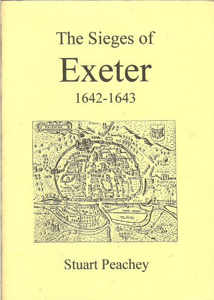 Image for THE SIEGES OF EXETER 1642-1643