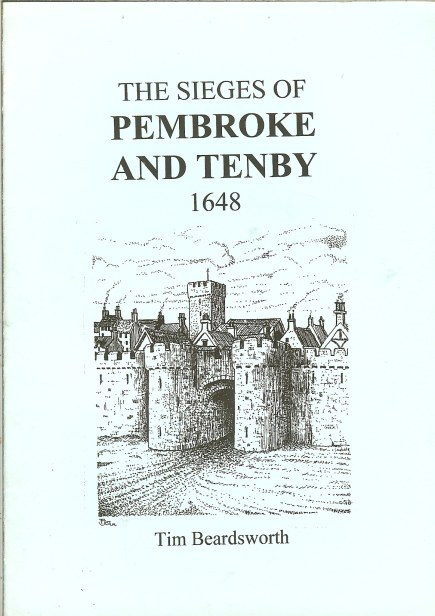 Image for THE SIEGES OF PEMBROKE AND TENBY 1648