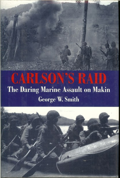 Image for CARLSON'S RAID: THE DARING MARINE ASSAULT ON MAKIN