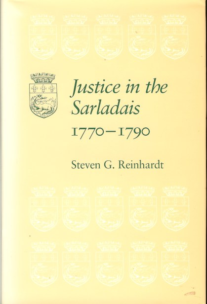 Image for JUSTICE IN THE SARLADAIS 1770-1790