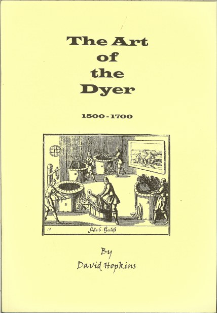 Image for THE ART OF THE DYER 1500-1700