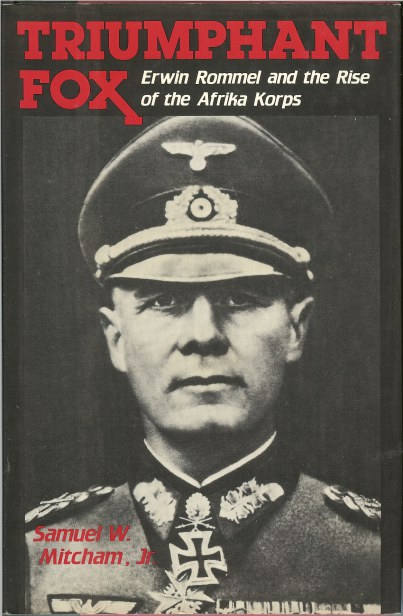 Image for TRIUMPHANT FOX: ERWIN ROMMEL AND THE RISE OF THE AFRIKA KORPS