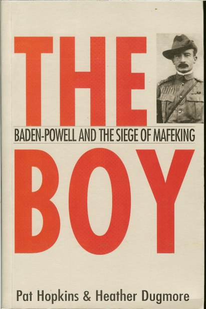 Image for THE BOY: BADEN-POWELL AND THE SIEGE OF MAFEKING