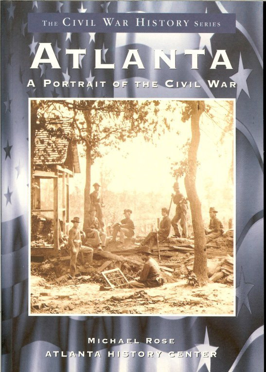 Image for ATLANTA : A PORTRAIT OF THE CIVIL WAR