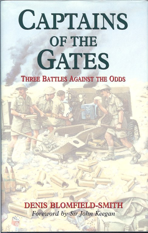 Image for CAPTAINS OF THE GATES: THREE BATTLES AGAINST THE ODDS
