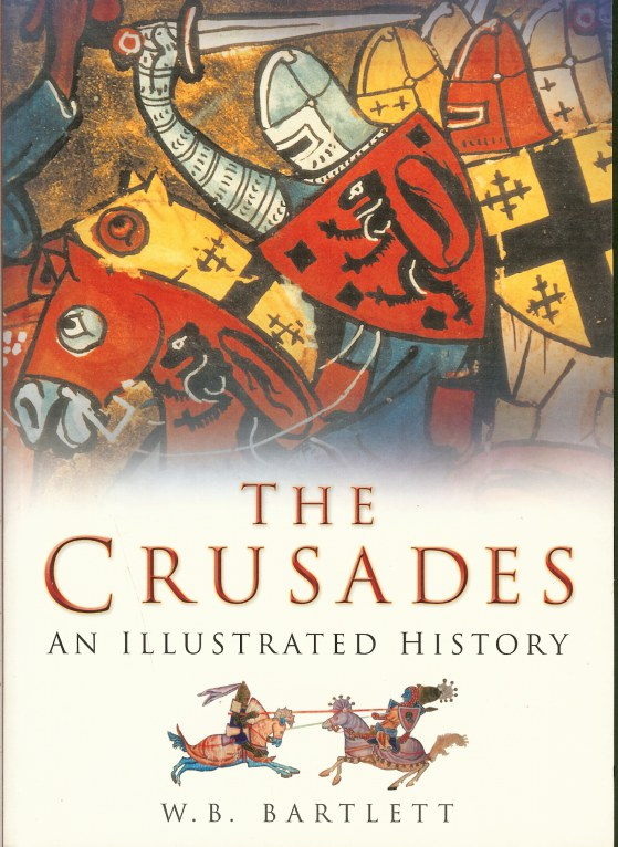 Image for THE CRUSADES: AN ILLUSTRATED HISTORY