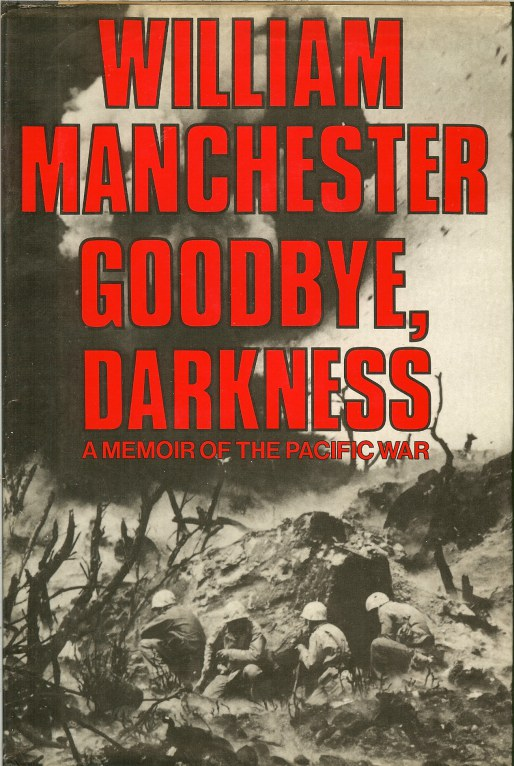 Image for GOODBYE, DARKNESS: A MEMOIR OF THE PACIFIC WAR