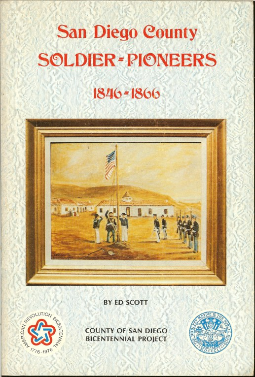 Image for SAN DIEGO COUNTY SOLDIER-PIONEERS 1846-66