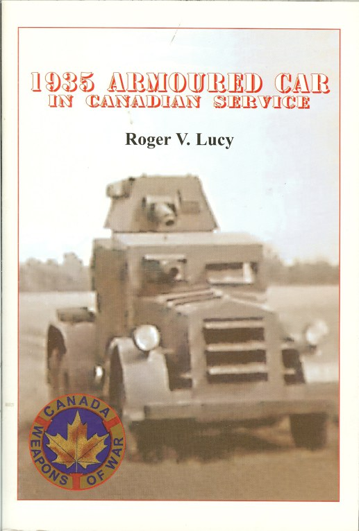 Image for THE 1935 ARMOURED CAR IN CANADIAN SERVICE