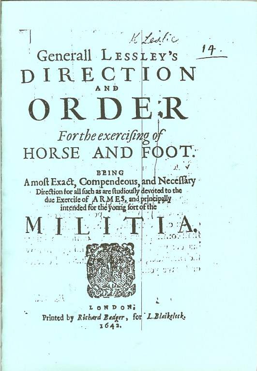 Image for GENERALL LESSLEY'S DIRECTION AND ORDER FOR THE EXERCISING OF HORSE AND FOOT (1642)