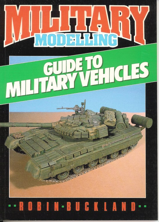 Image for MILITARY MODELLING GUIDE TO MILITARY VEHICLES