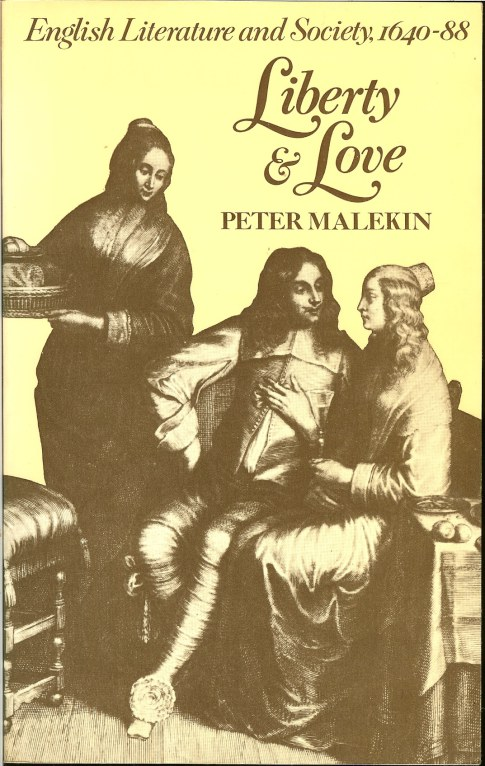 Image for LIBERTY AND LOVE: ENGLISH LITERATURE AND SOCIETY 1640-88