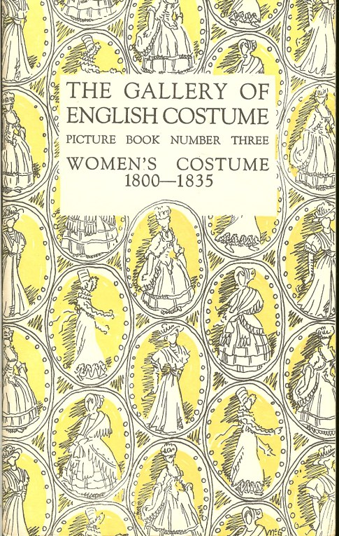 Image for THE GALLERY OF ENGLISH COSTUME PICTURE BOOK NUMBER THREE: WOMENS COSTUME 1800-1835