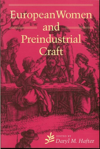 Image for EUROPEAN WOMEN AND PREINDUSTRIAL CRAFT