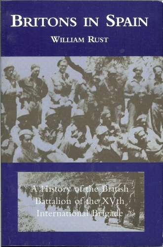 Image for BRITONS IN SPAIN : A HISTORY OF THE BRITISH BATTALION OF THE XVTH INTERNATIONAL BRIGADE