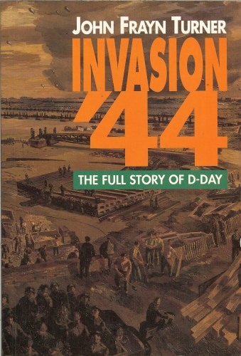 Image for INVASION '44: THE FULL STORY OF D-DAY