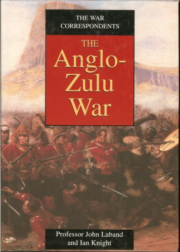 Image for THE WAR CORRESPONDENTS: THE ANGLO-ZULU WAR