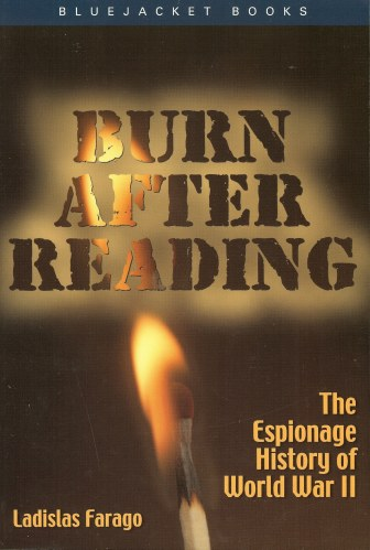 Image for BURN AFTER READING: THE ESPIONAGE HISTORY OF WORLD WAR II