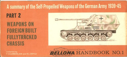 Image for A SUMMARY OF THE SELF-PROPELLED WEAPONS OF THE GERMAN ARMY 1939-45 PART 2: WEAPONS ON FOREIGN BUILT FULLYTRACKED CHASSIS