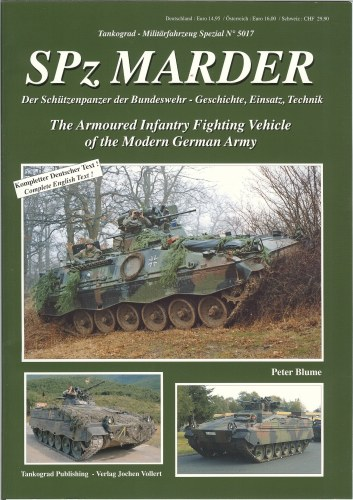 Image for SPZ MARDER: THE ARMOURED INFANTRY FIGHTING VEHICLE OF THE MODERN GERMAN ARMY