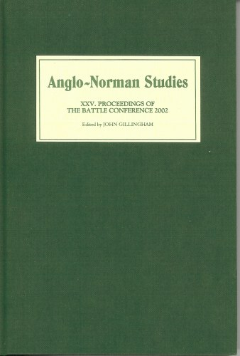 Image for ANGLO-NORMAN STUDIES XXV: PROCEEDINGS OF THE BATTLE CONFERENCE 2002