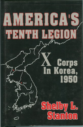 Image for AMERICA'S TENTH LEGION: X CORPS IN KOREA 1950