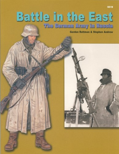 Image for BATTLE IN THE EAST: THE GERMAN ARMY IN RUSSIA