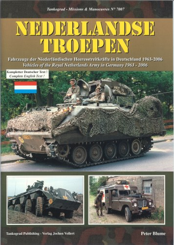 Image for NEDERLANDSE TROEPEN: VEHICLES OF THE ROYAL NETHERLANDS ARMY IN GERMANY 1963-2006
