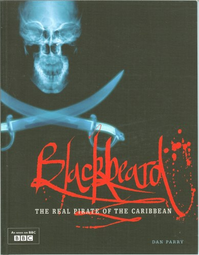 Image for BLACKBEARD: THE REAL PIRATE OF THE CARIBBEAN