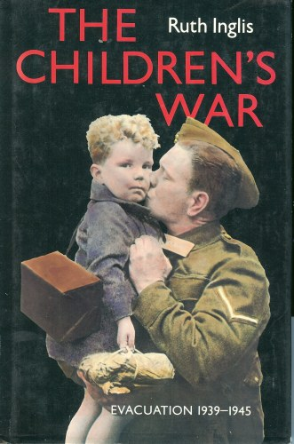 Image for THE CHILDREN'S WAR: EVACUATION 1939-1945