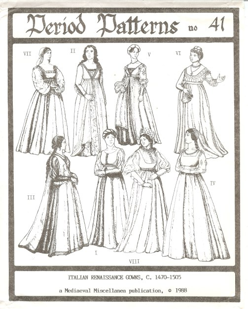 Image for PERIOD PATTERNS 41: WOMEN'S ITALIAN RENAISSANCE GOWNS, C. 1470-1505