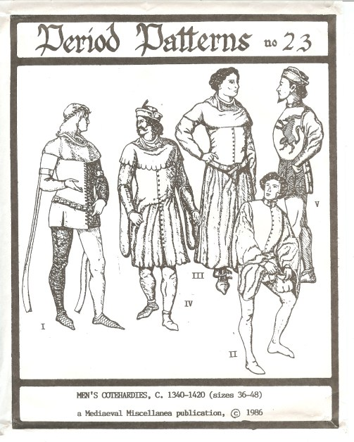 Image for PERIOD PATTERNS 23: MEN'S COTEHARDIES, C. 1340-1420