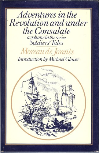 Image for ADVENTURES IN THE REVOLUTION AND UNDER THE CONSULATE