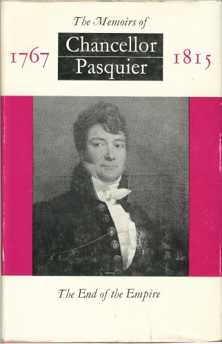 Image for THE MEMOIRS OF CHANCELLOR PASQUIER 1767-1815