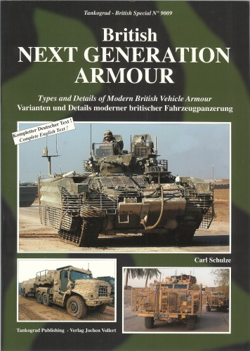 Image for BRITISH NEXT GENERATION ARMOUR : TYPES AND DETAILS OF MODERN BRITISH VEHICLE ARMOUR