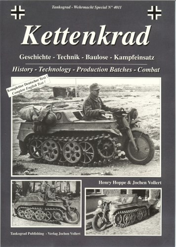 Image for KETTENKRAD: HISTORY, TECHNOLOGY, PRODUCTION BATCHES AND COMBAT