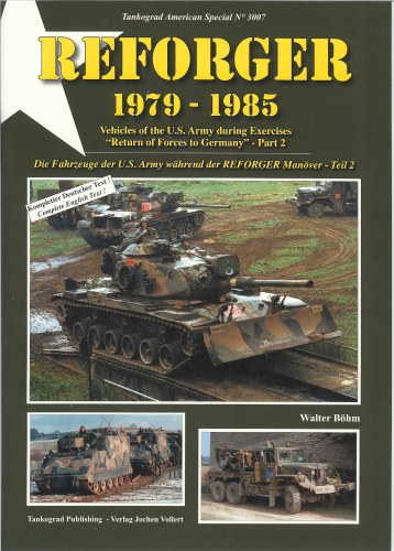 Image for REFORGER 1979-1985: VEHICLES OF THE US ARMY DURING EXERCISES 'RETURN OF FORCES TO GERMANY' - PART 2
