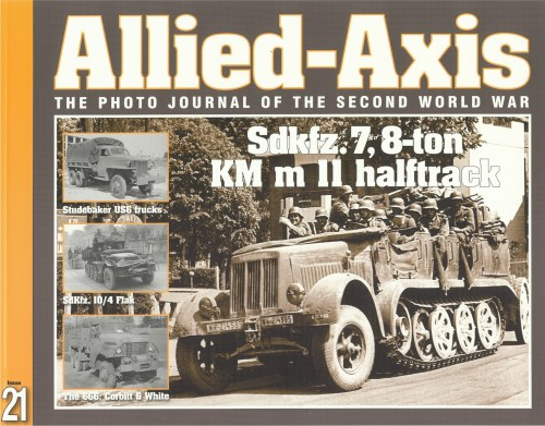 Image for ALLIED-AXIS: THE PHOTO JOURNAL OF THE SECOND WORLD WAR ISSUE 21