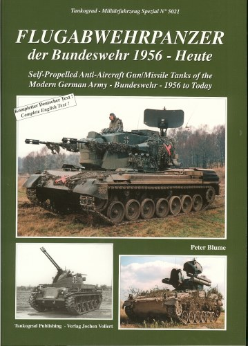 Image for SELF-PROPELLED ANTI-AIRCRAFT GUN/MISSILE TANKS OF THE MODERN GERMAN ARMY - BUNDESWHR - 1956 TO TODAY