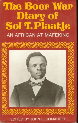 Image for THE BOER WAR DIARY OF SOL T. PLAATJE: AN AFRICAN AT MAFEKING