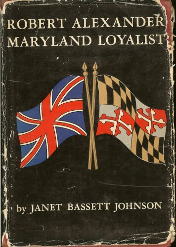 Image for ROBERT ALEXANDER: MARYLAND LOYALIST