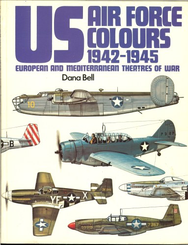 Image for US AIR FORCE COLOURS 1942-1945: VOLUME 2: ETO & MTO 1942-45
