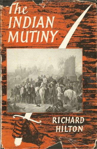 Image for THE INDIAN MUTINY: A CENTENARY HISTORY