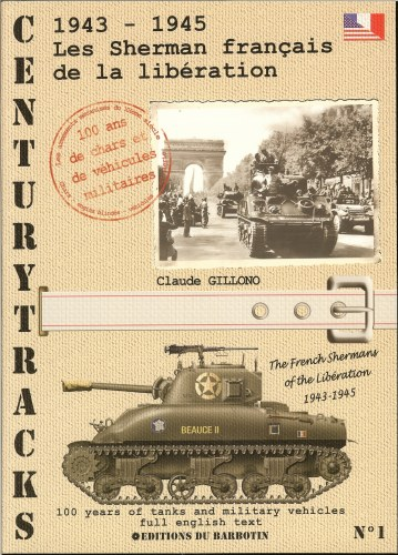 Image for CENTURYTRACKS NO.1: THE FRENCH SHERMANS OF THE LIBERATION 1943-1945