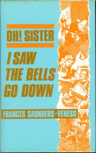Image for OH! SISTER: I SAW THE BELLS GO DOWN