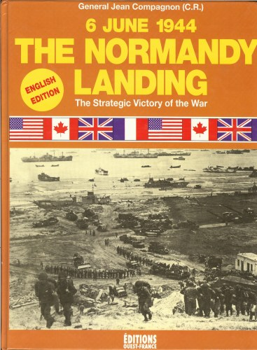 Image for THE NORMANDY LANDINGS 6 JUNE 1944: THE STRATEGIC VICTORY OF THE WAR