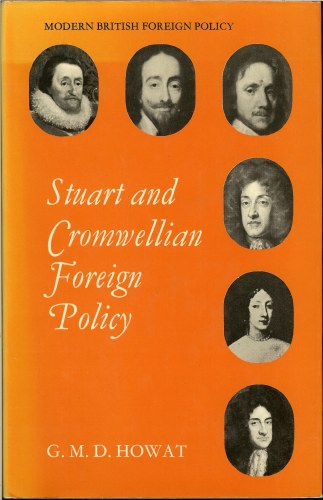 Image for STUART AND CROMWELLIAN FOREIGN POLICY