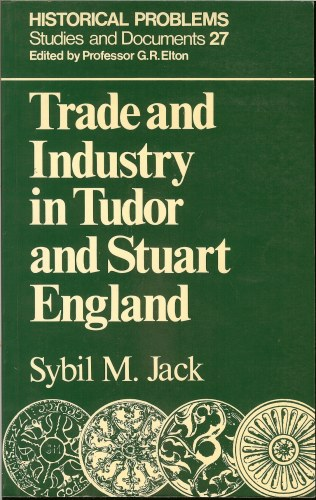 Image for TRADE AND INDUSTRY IN TUDOR AND STUART ENGLAND