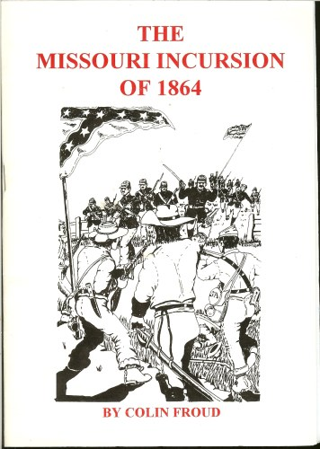 Image for MISSOURI INCURSION OF 1864